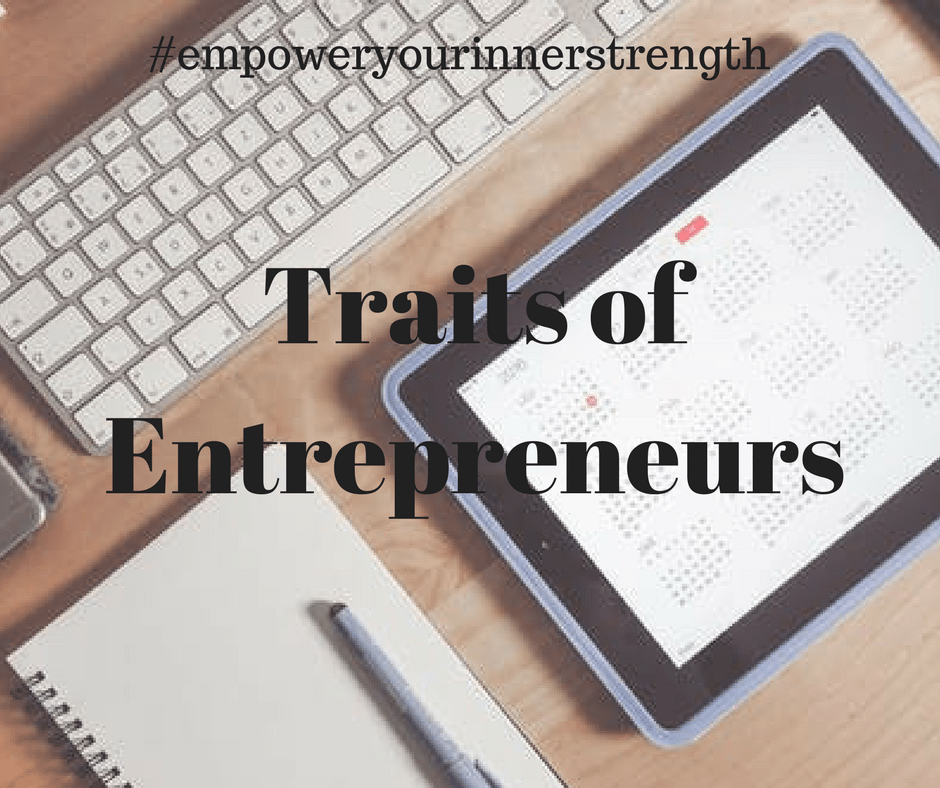 characteristics and traits of good entrepreneurs If you rounded up a group of successful entrepreneurs and put them in a room together, you might discover that they have many things in common – including certain personality traits although.